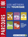 Onisep les métiers du tourisme