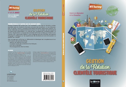 couverture à plat du manuel Gestion de la Relation clientèle touristique - Stéphanie Bensalem et Idriss Chassillan